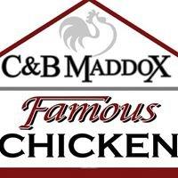 C&B Maddox Famous Chicken