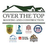 Over The Top Roofing and Construction