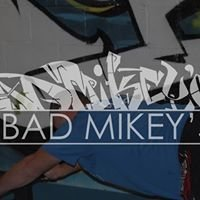 Bad Mikey's