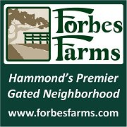 Forbes Farms, Hammond's Premier Gated Neighborhood