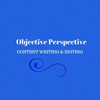 Objective Perspective Content Writing & Editing