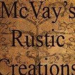 Mcvay's Rustic Creations