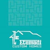 Etemadi Custom HOMES