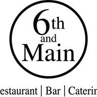 6th & Main Restaurant, Bar & Catering