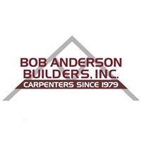 Bob Anderson Builders, Inc.