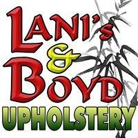 Lani's & Boyd Upholstery