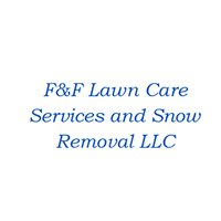 F&F Lawn Care Services and Snow Removal LLC