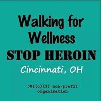 Walking for wellness STOP Heroin Cincinnati,Ohio