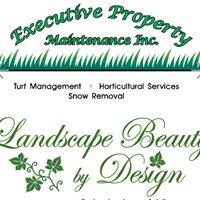 Executive Property Maintenance & Landscape Beauty By Design