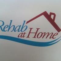 REHAB AT HOME