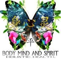 Body Mind and Spirit Holistic Health