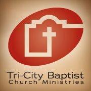 Tri-City Baptist Church