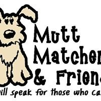 Mutt Matchers & Friends