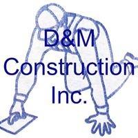 D&M Construction