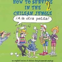 How to Survive in the Chilean Jungle