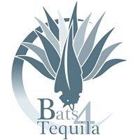 Bats 4 Tequila