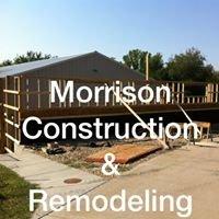 Morrison's Construction & Remodeling