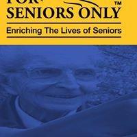For Seniors Only 55+
