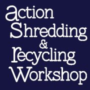 Action Shredding & Recycling Workshop