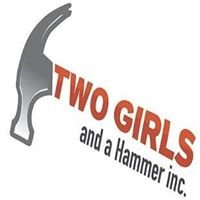 Two Girls and a Hammer Inc