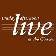 Sunday Afternoon Live at the Chazen