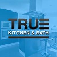 True Kitchen & Bath
