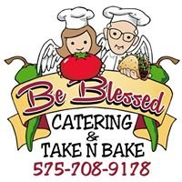 Be Blessed Catering & Take N Bake
