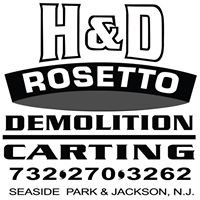 H & D Rosetto Roll Off and Demolition