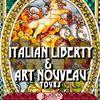 Art Nouveau, Italian Liberty, Belle Epoque, Beaux Arts & Art Deco
