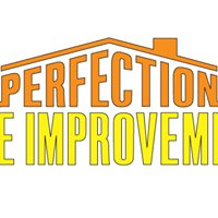 Perfection Home Improvements