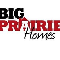 Big Prairie Homes