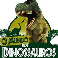 O Mundo dos Dinossauros