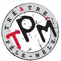 Théâtre Pêle-Mêle - TPM