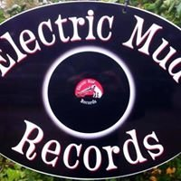 Electric Mud Records