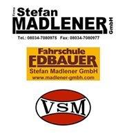 Firma Stefan Madlener GmbH