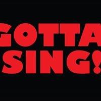 Gotta Sing