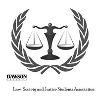 Dawson Law, Society & Justice Students Association