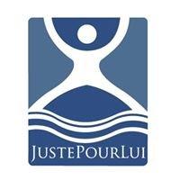 JustePourLui.com