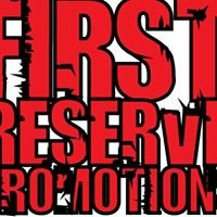 First Reserve Promotions