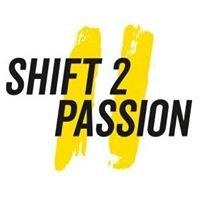 SHIFT 2 PASSION