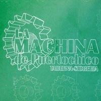 La Machina De Puertochico