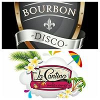 La Cantina y Bourbon
