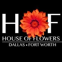 House Of Flowers DFW