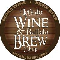 Lets Do Wine & Buffalo BrewShop