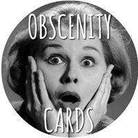 Obscenity Cards