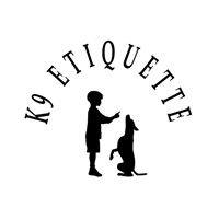 K9 Etiquette