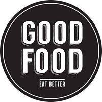 Good Food Eat Better
