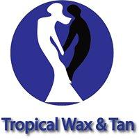 Tropical Wax and Tan
