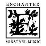 Enchanted Minstrel Music