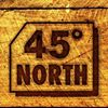 45 Degrees North